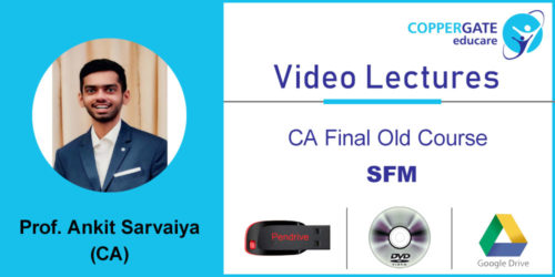 CA FINAL OLD SFM by CA Ankit Sarvaiya  [Full Course] (2 views)