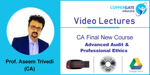 CA Final new Advanced Audit & Professional Ethics  by CA Aseem Trivedi [Full Course] (Pendrive – 3 views)