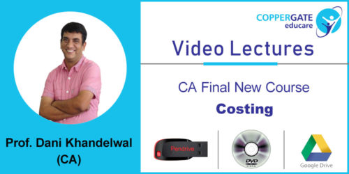 CA Final New Course Costing  by CA Dani Khandelwal [LMR] (2 views)