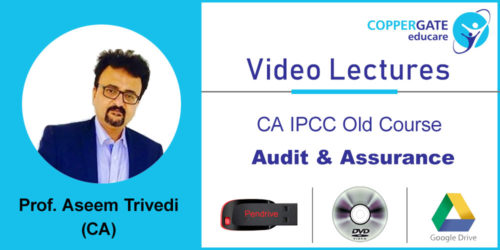 CA IPCC  old  Audit & Assurance by CA Aseem Trivedi [Full Course] (Pendrive – 3 views)