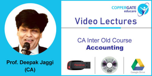 CA Inter  old Accounting by Prof (Dr)Deepak Jaggi [Full Course] (Pendrive – 3 views)