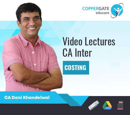 CA Inter Group-1 Costing by CA Dani Khandelwal [Full Course]