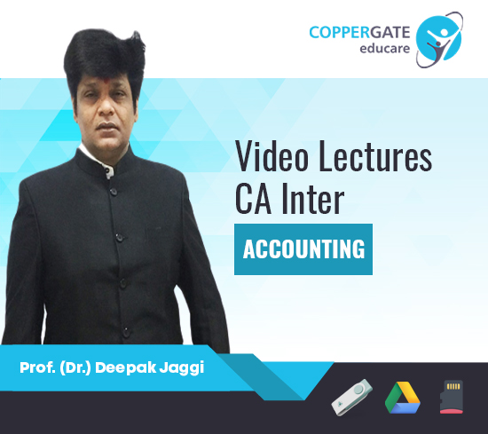 CA Inter Group I Accounting by Prof. (Dr.) Deepak Jaggi [Full Course]