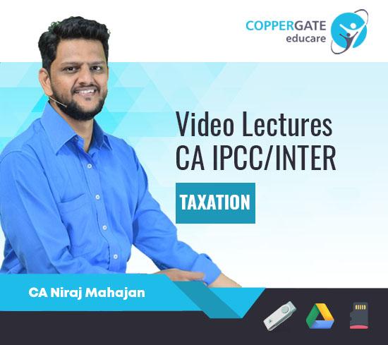CA Inter/IPCC Taxation (IDT) by CA Niraj Mahajan