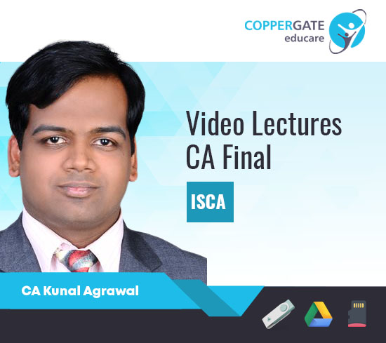CA Final Old Syllabus ISCA by CA Kunal Agrawal [Full Course]