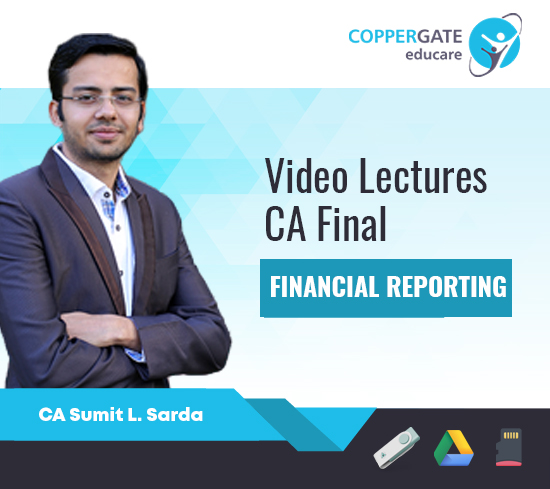 CA Final New/Old Financial Reporting,GFRS,AS by CA Sumit L. Sarda [Regular/Fast Track]