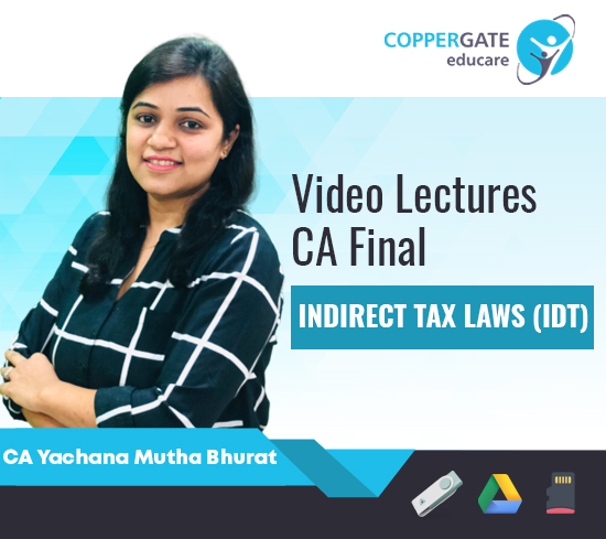 CA Final New/Old Indirect Tax by CA Yachana Mutha Bhurat [FastTrack Course]