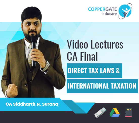 CA Final New/Old Direct Tax Laws by CA Siddharth Surana [Special Attraction-Paper 6C International Taxation Free-Full Course]