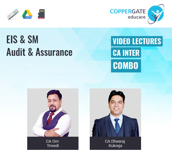 CA Inter EIS-SM & Auditing with MCQs (Amended as per Latest ICAI Study Mat.) by CA Om Trivedi & CA Dheeraj Kukreja [Full Course]