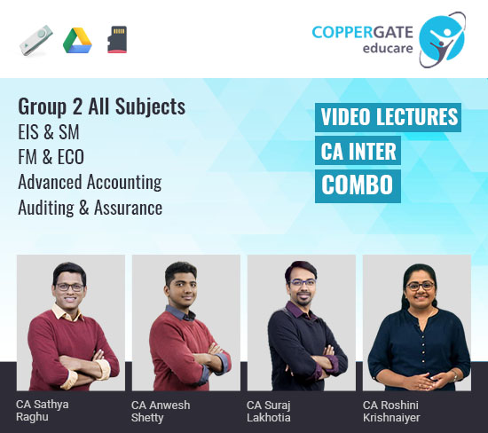 CA Inter Group 2 All Subjects Combo by CA Sathya Raghu,CA Anwesh Shetty,CA Suraj Lakhotia,CS Bala Aditya & CA Roshini Krishnaiyer
