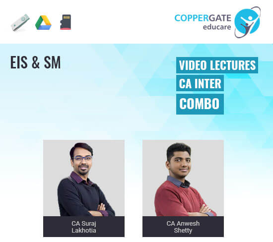 CA Inter EIS & SM by CA Suraj Lakhotia & CA Anwesh Shetty [Regular]