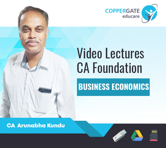 CA Foundation Business Economics by CA Arunabha Kundu [Regular]