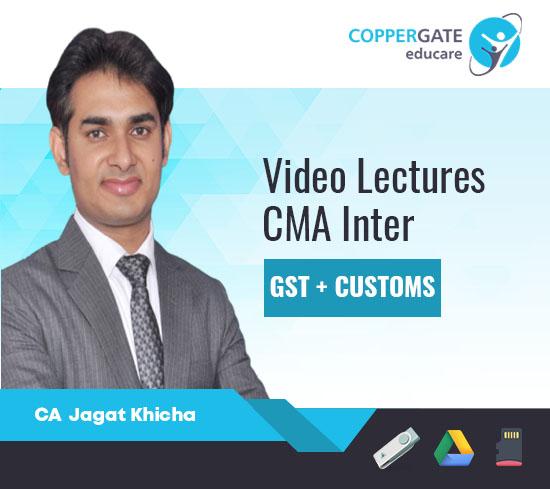 CMA Inter GST+Customs by CA Jagat Khicha [FastTrack]