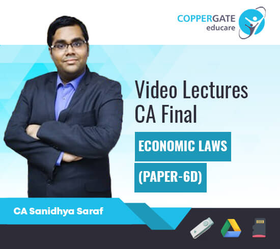 CA Final New Syllabus Economic Laws-Paper 6D by CA Sanidhya Saraf [Regular Course]