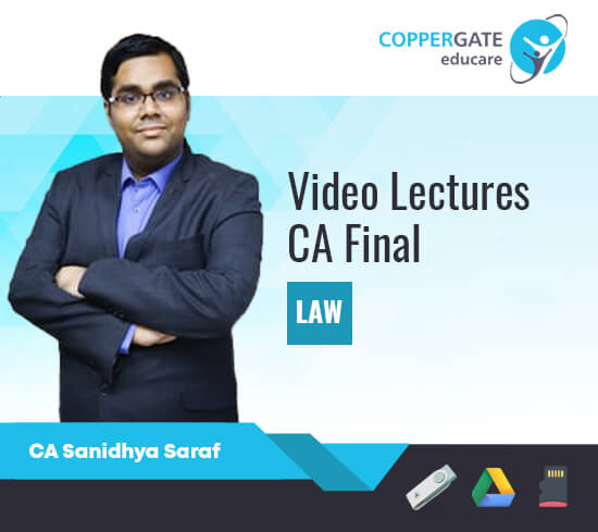 CA Final New/Old LAW by CA Sanidhya Saraf [Regular Course/Fast Track]
