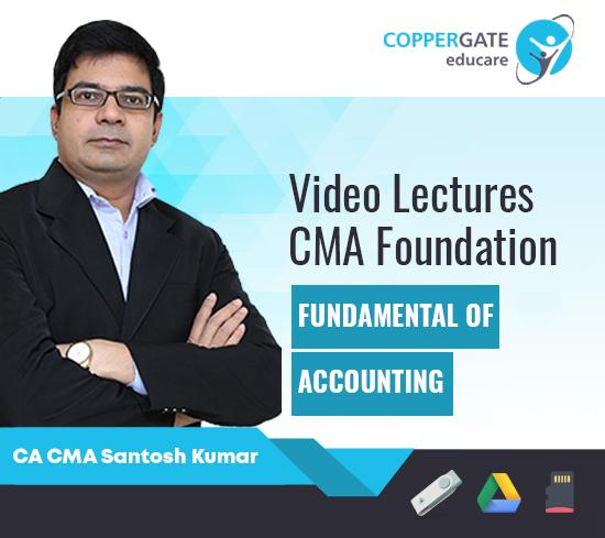 CMA Foundation Fundamentals of Accounting by CA CMA Santosh Kumar