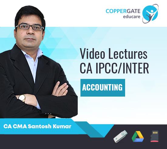 CA IPCC/Inter Group 1 Accounting by CA CMA Santosh Kumar