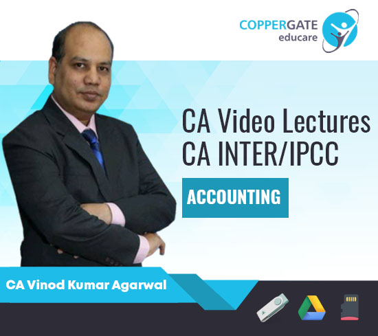 CA Inter/IPCC Group-1 Accounting by CA Vinod Kumar Agarwal [Regular]
