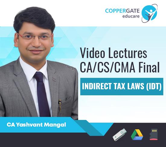 CA/CS/CMA Final New/Old Syllabus IDT by CA Yashvant Mangal [Full Course]