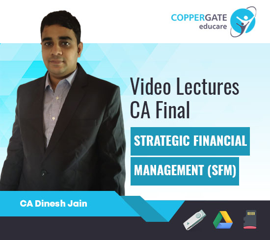 CA Final New Course SFM by CA Dinesh Jain [Full Course]