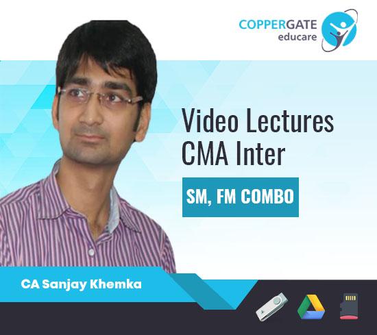 CMA Inter FM, SM & Combo by CA Sanjay Khemka [Full Course]