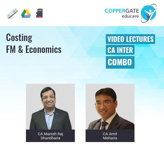 CA Inter Cost, FM & Economics Combos by CA Manish Raj Dhandharia & CA Amit Meharia [Full Course]-Premium or Standard Validity