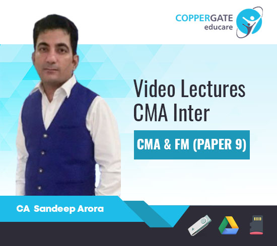 CMA Inter Group-2 CMA & FM(Paper-9) by CA Sandeep Arora [Full Course]