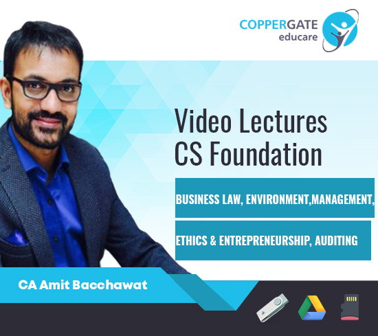 CS Foundation Business Law, Business Environment, Management, Ethics & Entrepreneurship(Only Revision Classes), Auditing  by CA Amit Bacchawat