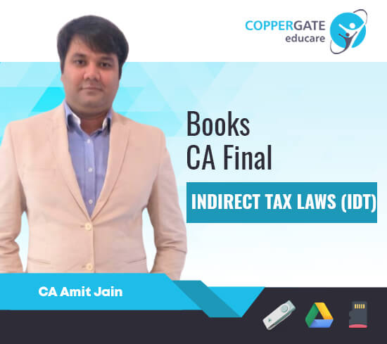 CA Final New/Old Indirect Tax by CA Amit Jain [Books]