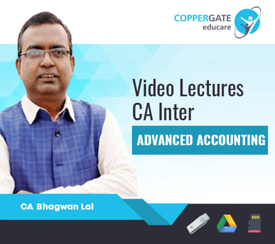 CA Inter Group-2 Advanced Accounting by CA Bhagwan Lal [Regular Course]