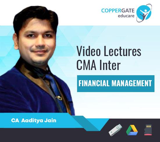 CMA Inter Financial Management CA Aaditya Jain [Full Course]