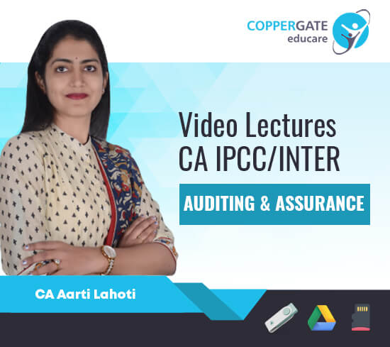 CA Inter/Ipcc Auditing & Assurance by CA Aarti Lahoti [Regular/Revision Course]