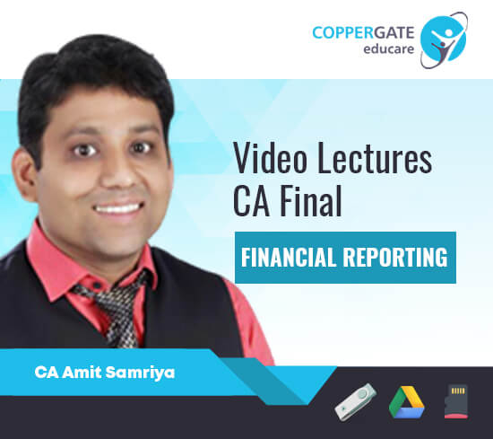 CA Final New Financial Reporting, IND AS by CA Amit Samriya [Full/Crash Course]