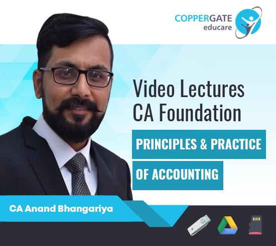 CA Foundation Principles & Practice of Accounting by CA Anand Bhangariya