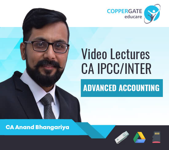 CA Inter/IPCC Group II Advanced Accounting by CA Anand Bhangariya [Full Course/Revision]