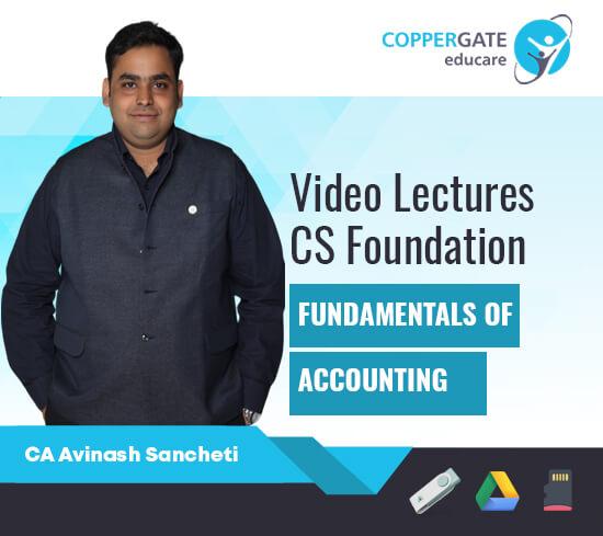 CS Foundation Fundamentals Of Accounting  by CA Avinash Sancheti