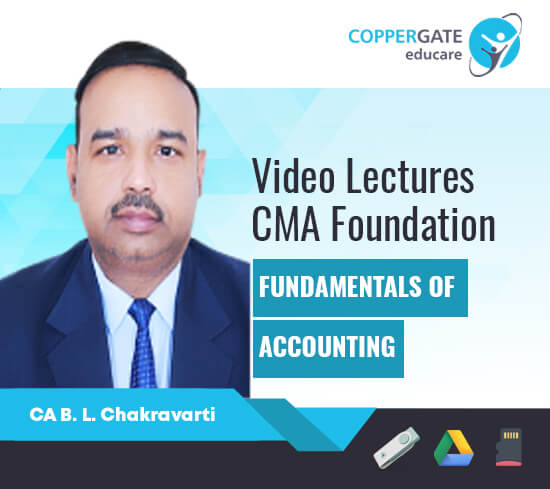 CMA Foundation Fundamental of Accounting by CA B L Chakravarti [Full Course]