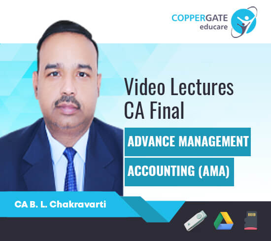 CA Final Old Syllabus AMA (Cost & OR) by CA B L Chakravarti [Full Course]