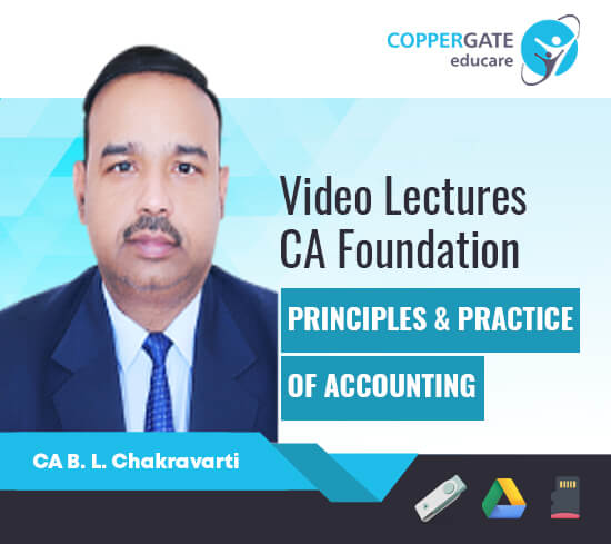 CA Foundation Principles & Practice Of Accounting by CA B L Chakravarti [Full Course]