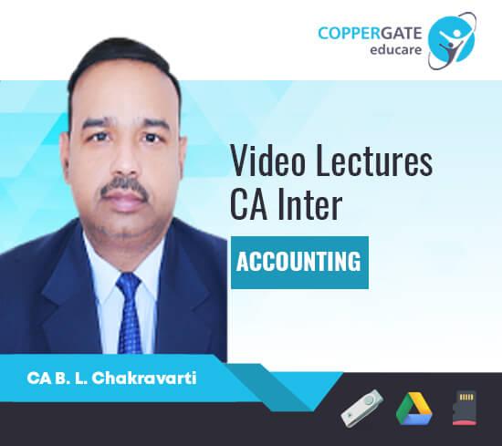 CA Inter Group 1 Accounting by CA B L Chakravarti [Full Course]