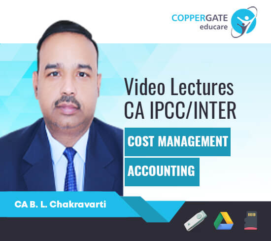 CA Inter/IPCC Cost & Management Accounting by CA B L Chakravarti [Full Course]