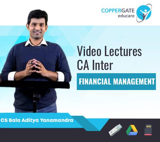 CA Inter Financial Management by CS Bala Aditya Yanamandra [Regular]