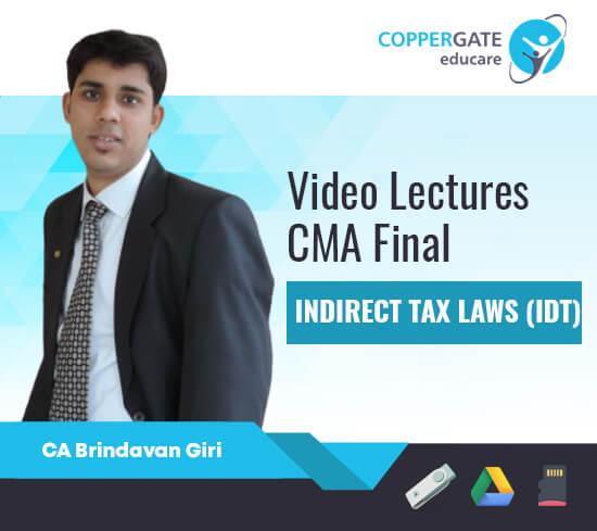 CMA Final IDT-GST & Customs by CA Brindavan Giri [Full Course / FastTrack]