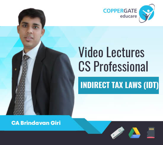 CS Professional IDT-GST & Customs by CA Brindavan Giri [Full Course / FastTrack]