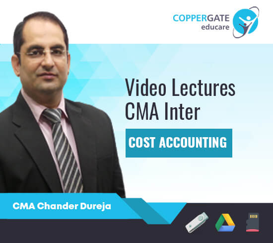 CMA Inter Group 1 Cost Accounting by CMA Chander Dhureja [Full Course]