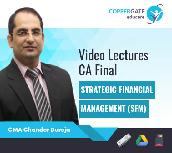 CA Final New/Old SFM by CMA Chander Dhureja [Full Course ]