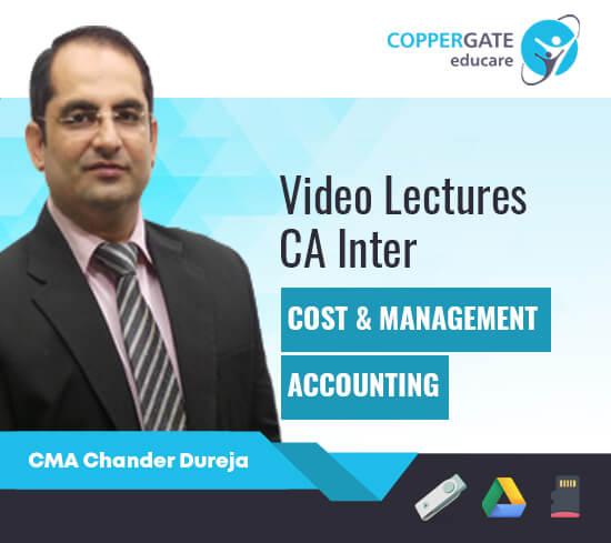 CA Inter Cost & Management Accounting by CMA Chander Dureja [Regular]