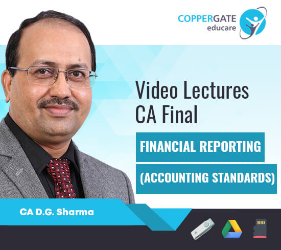 CA Final New/Old Financial Reporting,AS & GN by CA D. G. Sharma [Full Course]