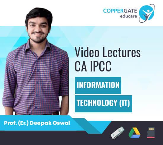 CA IPCC Group 2 Information Technology (IT) by Prof. (Er.) Deepak Oswal [Regular/Revision]
