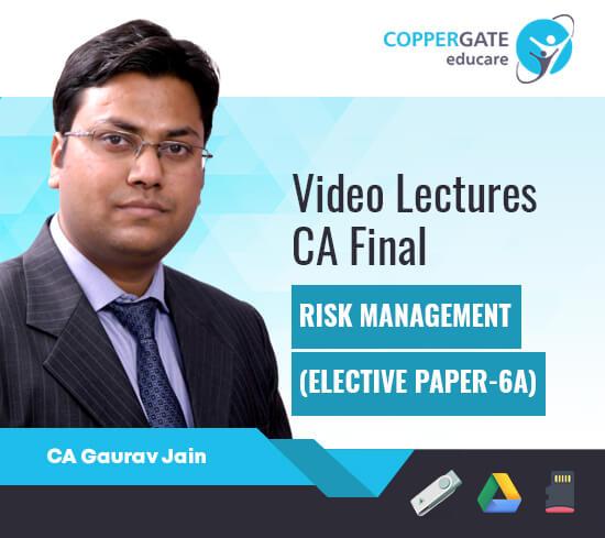 CA Final Elective Paper 6A Risk Management by CA Gaurav Jain